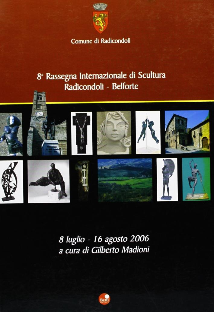 Ottava rassegna internazionale di scultura. Catalogo della mostra. Ediz. illustrata
