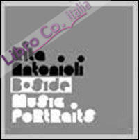 Rita Antonioli: B-side. Music portraits. Ediz. illustrata
