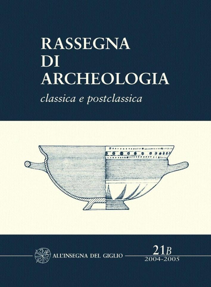 Rassegna di archeologia. Vol. 21/2