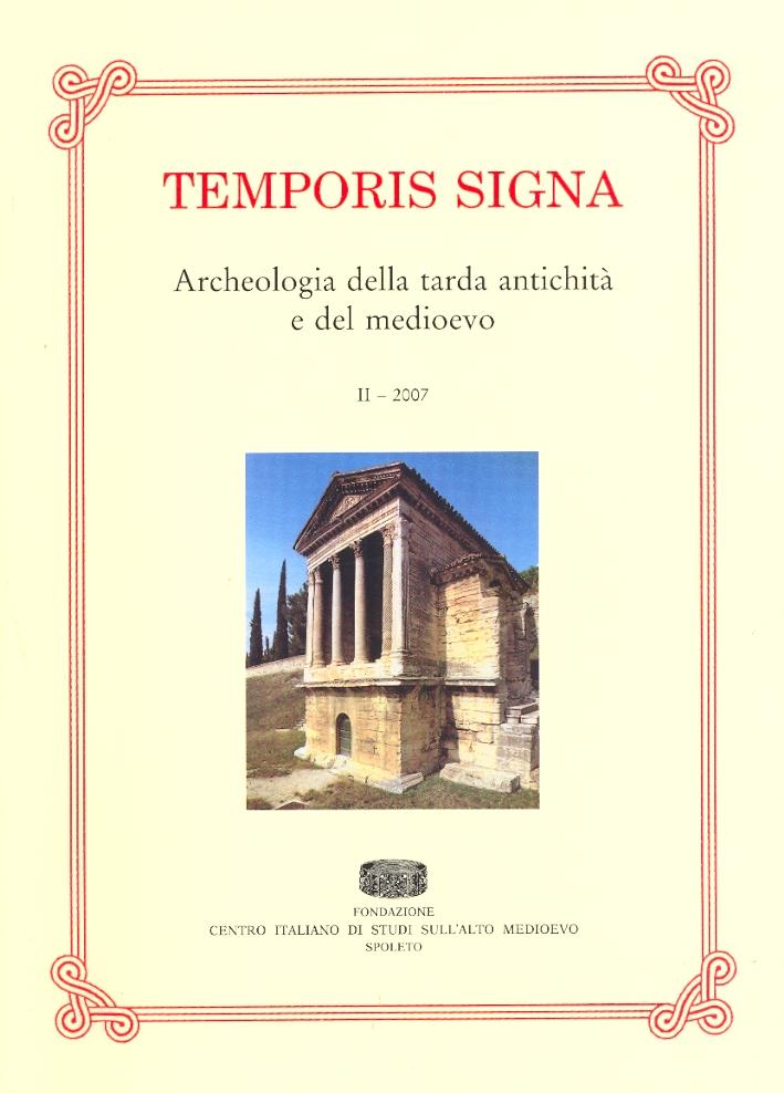 Temporis Signa. Archeologia della tarda Antichità e del Medioevo. II