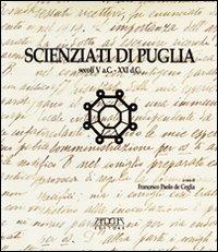 Scienziati di Puglia secoli V a. C.-XXI d. C...