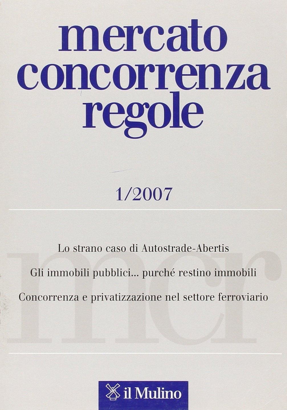 Mercato concorrenza regole (2007). Vol. 1