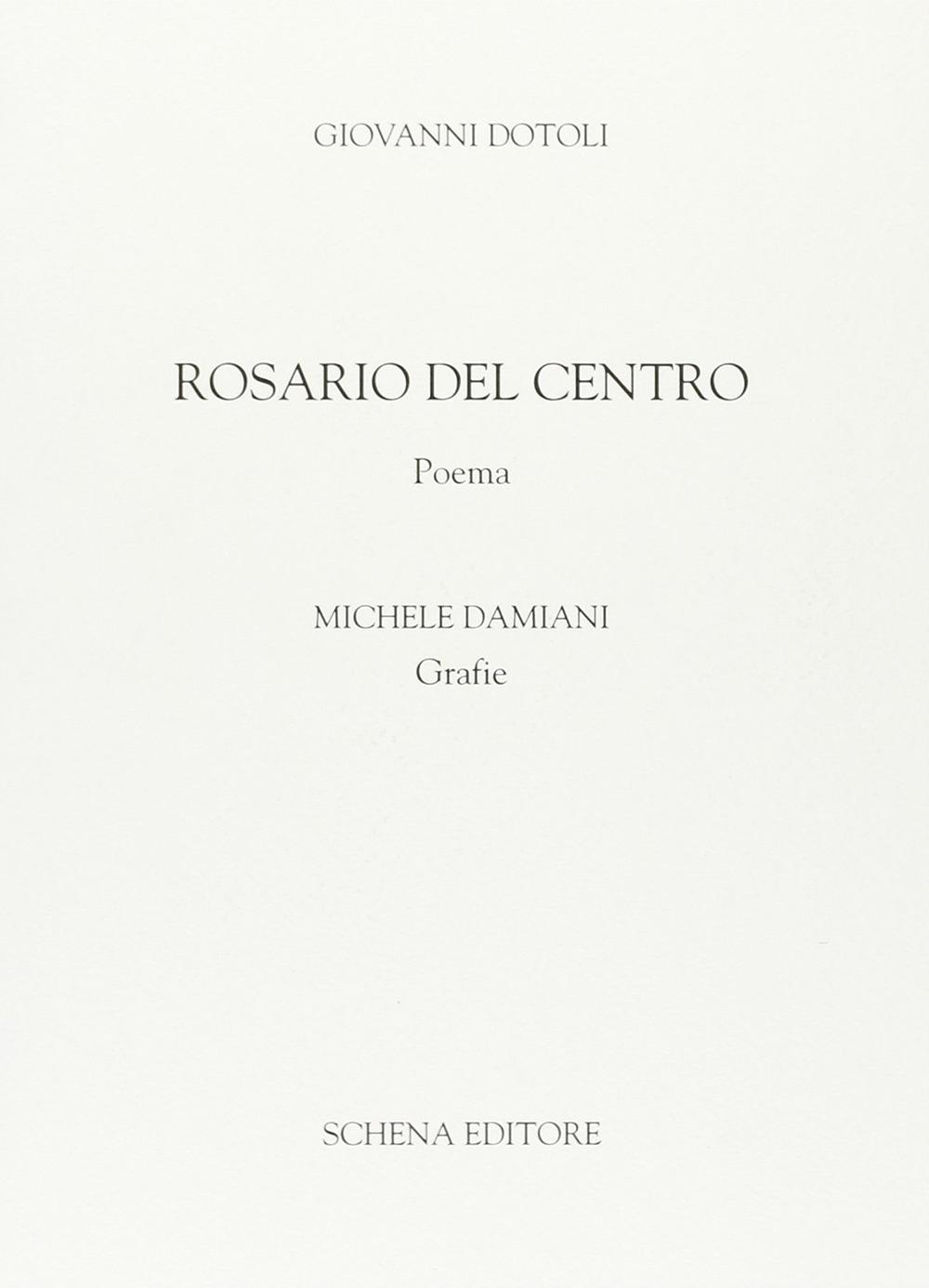 Rosario del Centro. Poema.