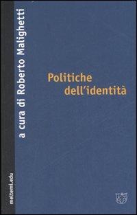 Politiche dell'identità.