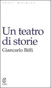 Un teatro di storie