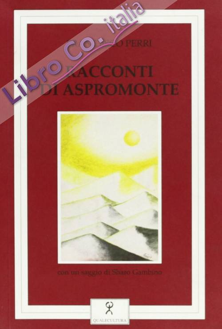 Racconti di Aspromonte.
