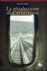 La rivoluzione di Cartavelina.