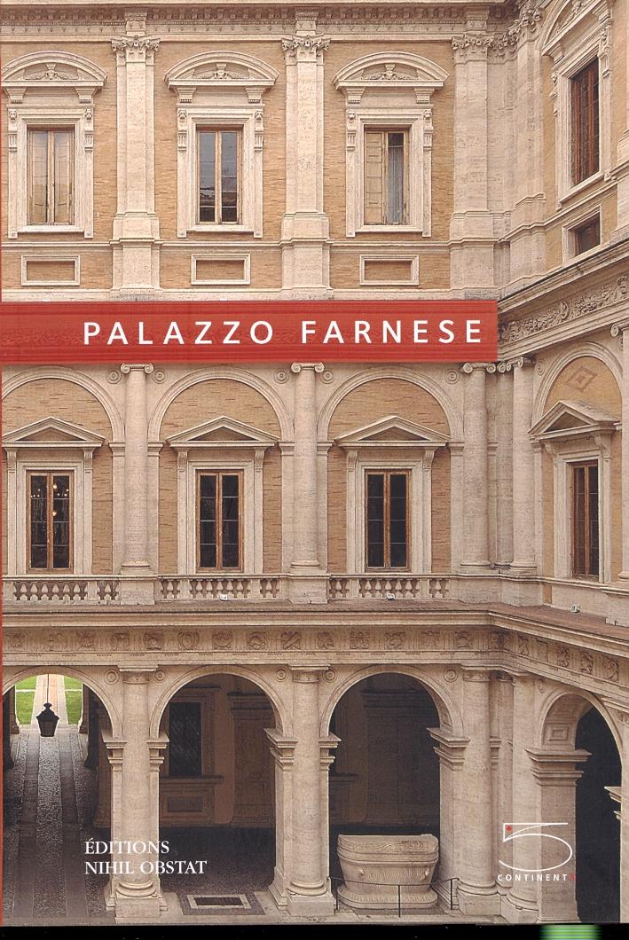 Palazzo Farnese. [English Ed.].