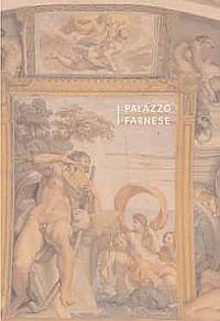 Palazzo Farnese. [French Ed.].