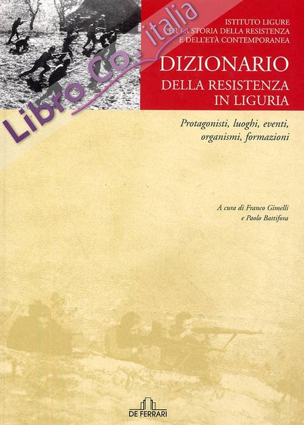 Dizionario della resistenza in Liguria