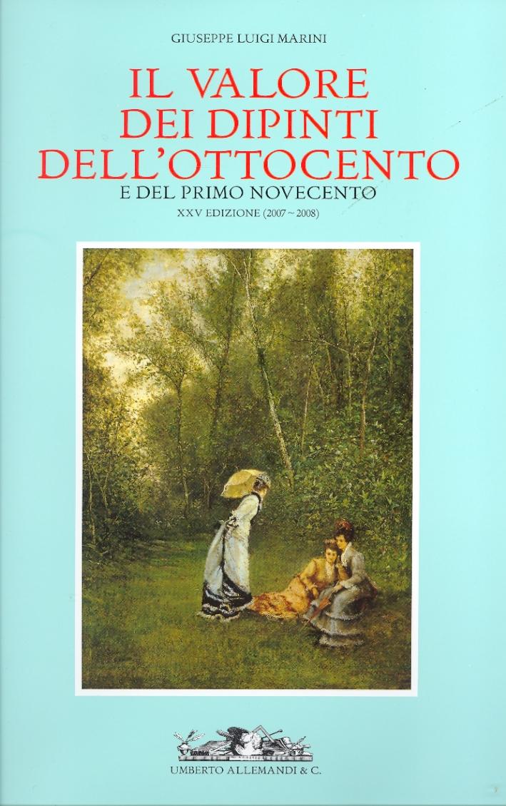 Il Valore dei Dipinti dell'Ottocento e del Primo Novecento. XXV (2007-2008)