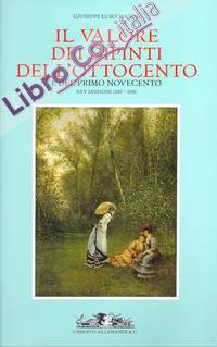 Il Valore dei Dipinti dell'Ottocento e del Primo Novecento. XXV (2007-2008)