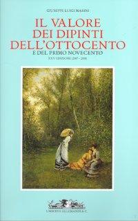 Il Valore dei Dipinti dell'Ottocento e del Primo Novecento. XXV (2007-2008).
