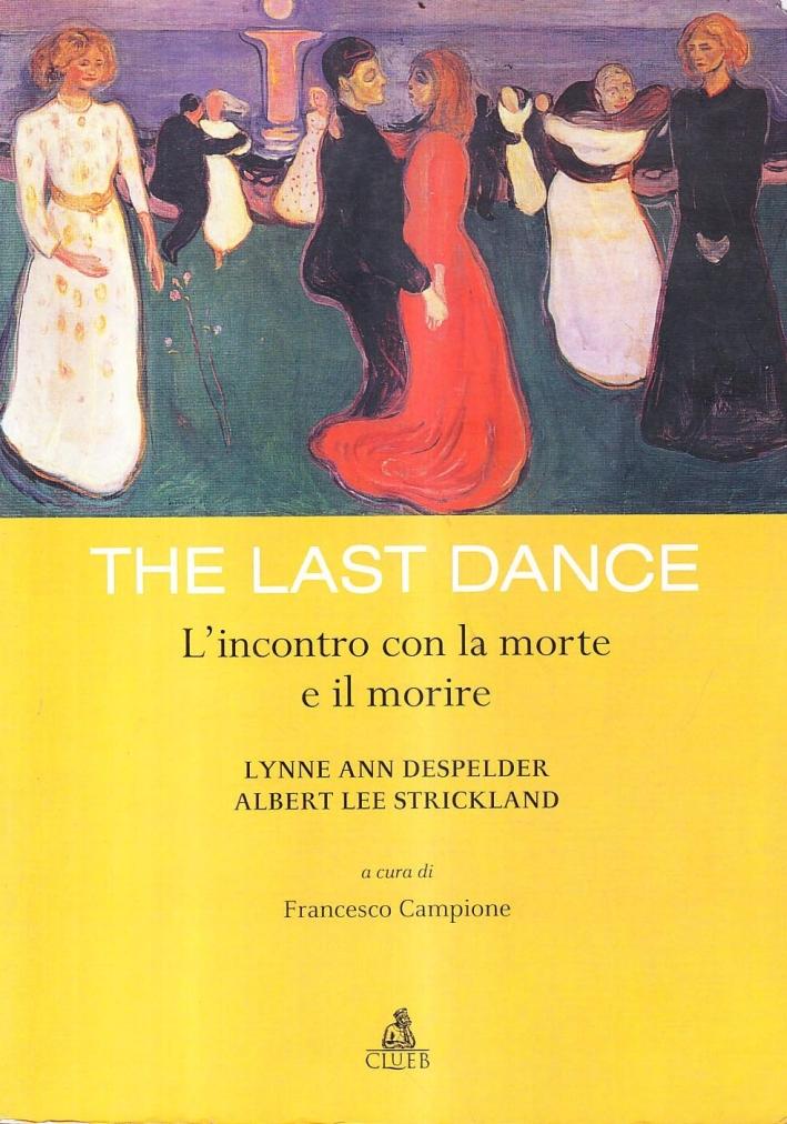 The last dance. L'incontro con la morte e il morire.