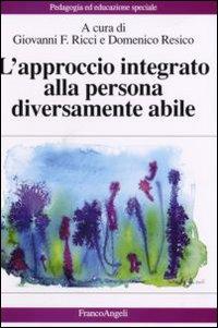 L'approccio integrato alla persona diversamente abile.
