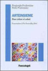 Arteinsieme. Dare colori ai colori