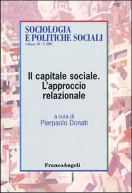 Il capitale sociale. L'approccio relazionale.