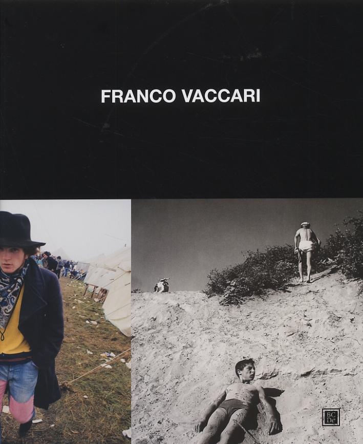 Franco Vaccari. Fotografie 1955-1975. [Edizione italiana e inglese].