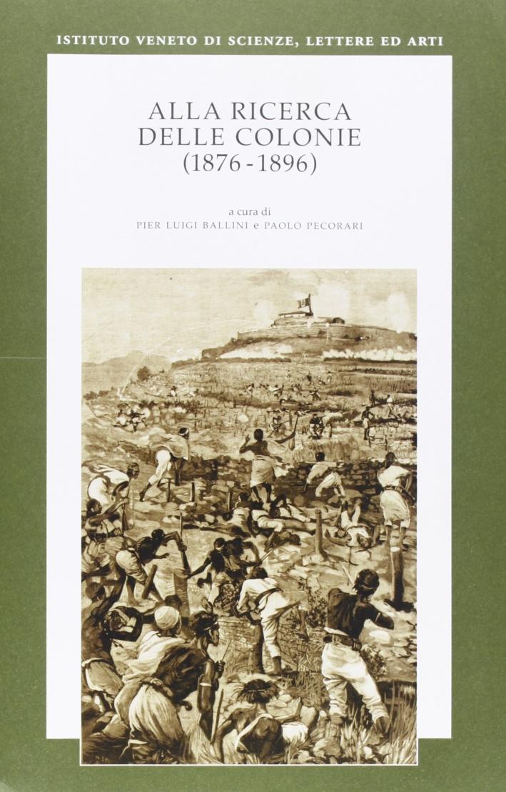 Alla ricerca delle colonie (1876-1896)