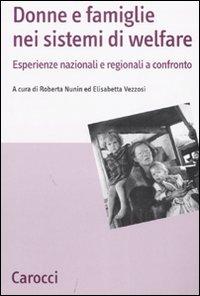 Donne e famiglie nei sistemi di welfare. Esperienze nazionali e regionali a confronto