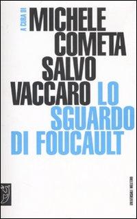 Lo sguardo di Foucault