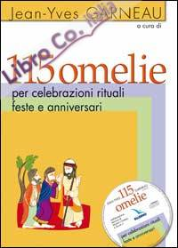 115 omelie per celebrazioni rituali, feste e anniversari. Con CD-ROM
