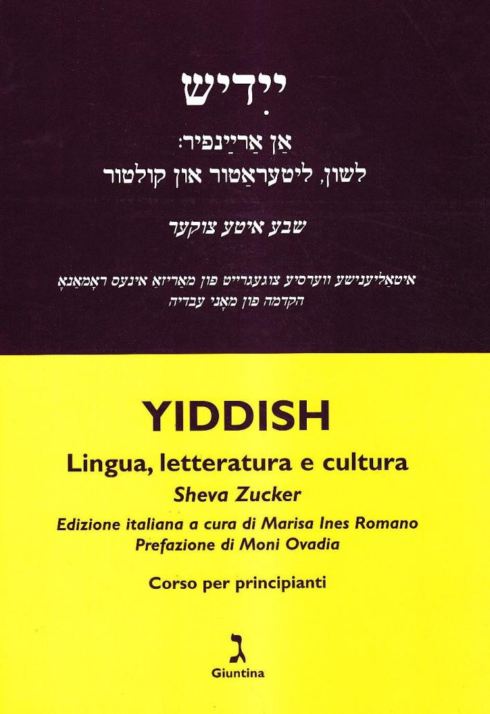 Yiddish. Lingua, letteratura e cultura. Corso per principianti.