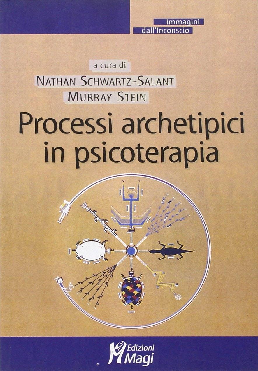 Processi archetipici in psicoterapia