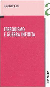 Terrorismo e guerra infinita.