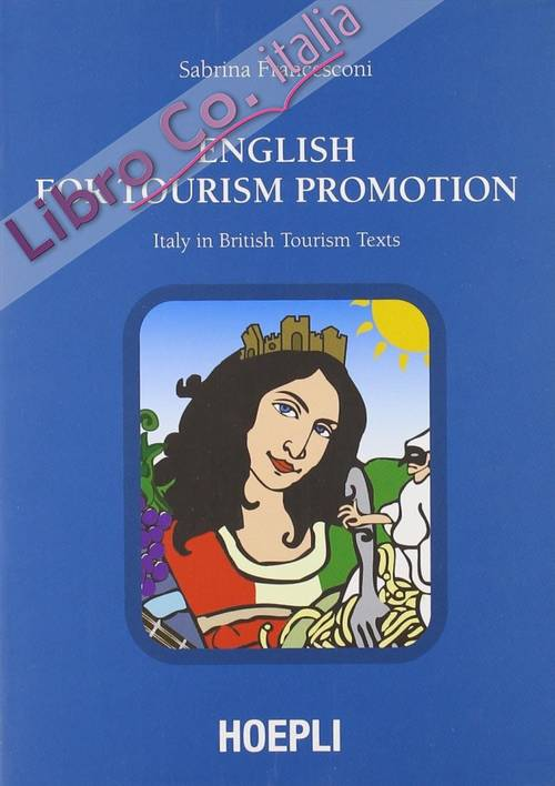 English for Tourism Promotion. Italy in British Tourism Text