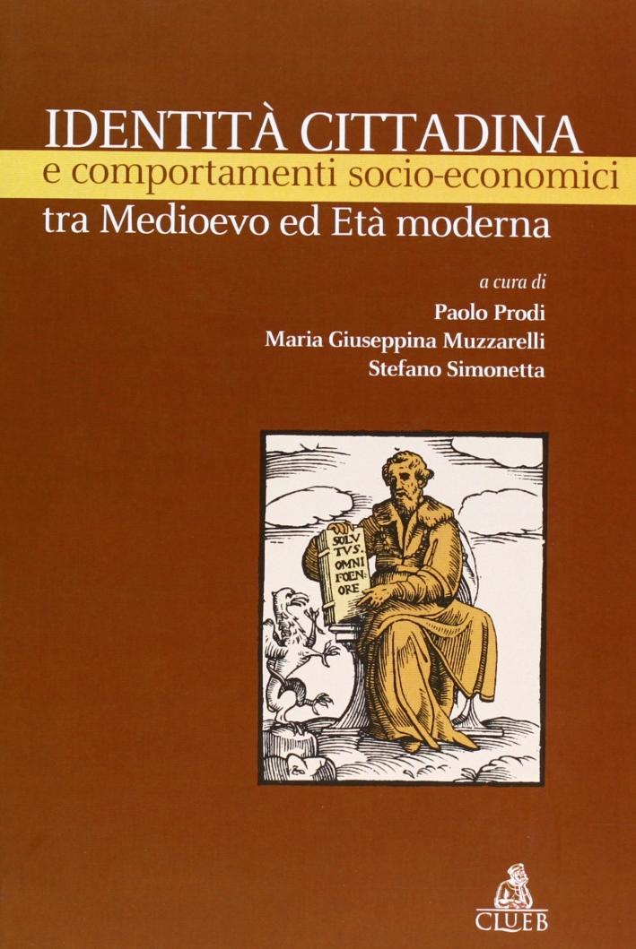 Identità cittadina e comportamenti socio-economici tra Medioevo ed età moderna