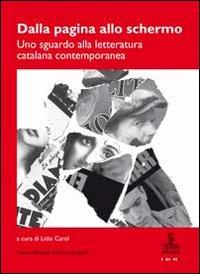 Dalla pagina allo schermo. Uno sguardo alla letteratura catalana contemporanea
