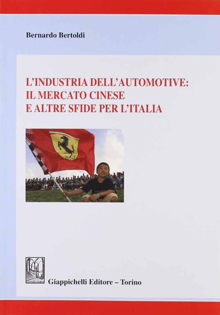 L'industria dell'automotive: il mercato cinese e altre sfide per l'Italia