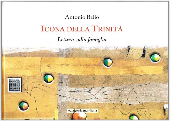 Icona della Trinità. Lettera sulla famiglia. Ediz. illustrata
