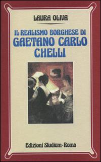 Il realismo borghese di Gaetano Carlo Chelli