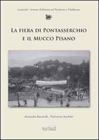 La fiera di Pontasserchio e il mucco pisano. Le alterne vicende di una razza da salvare dall'800 al 2000