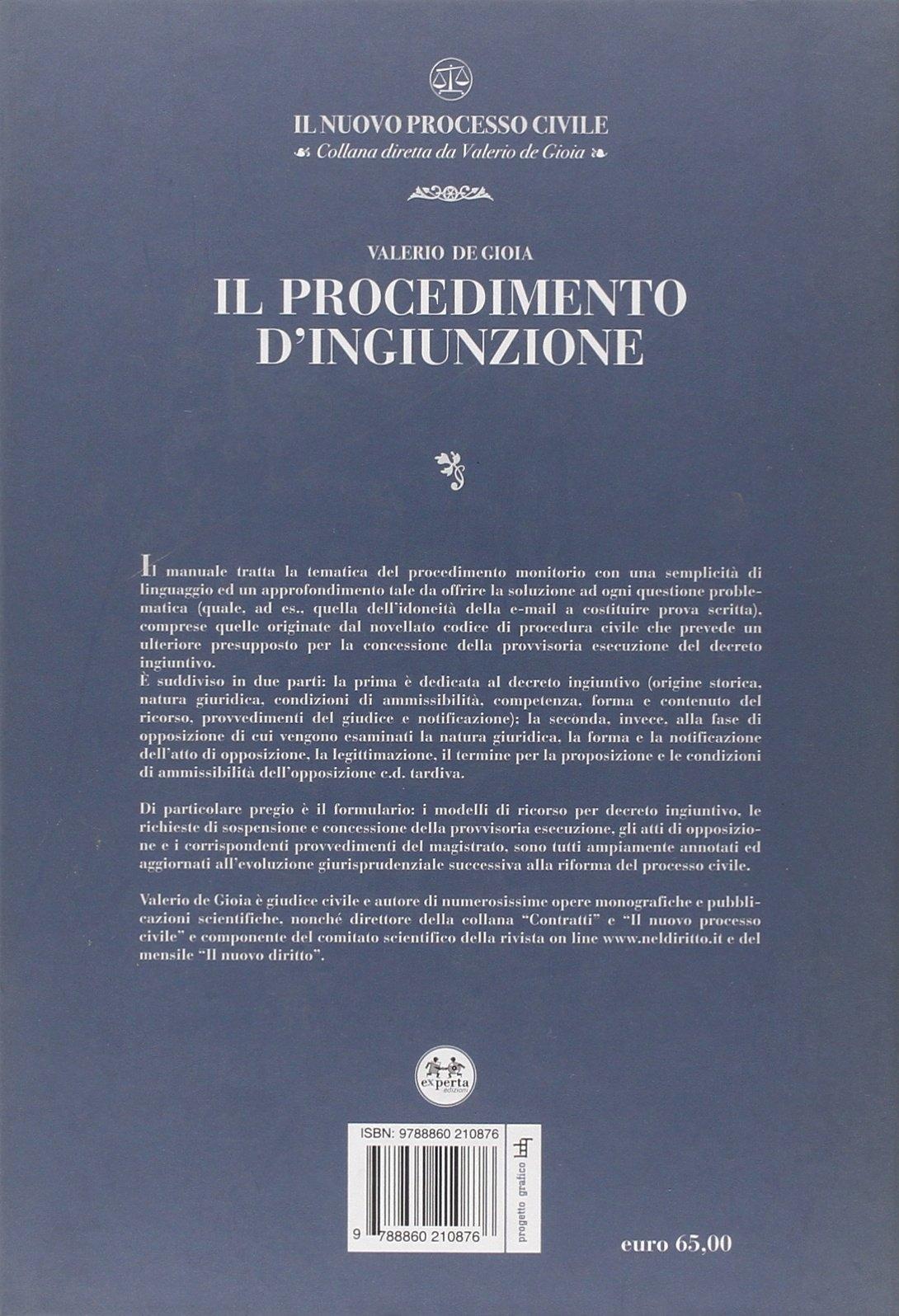 Il procedimento d'ingiunzione. Con CD-ROM