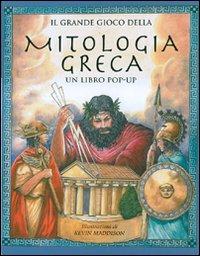 Il grande gioco della mitologia greca. Libro pop-up. Ediz. illustrata