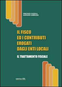 Il fisco ed i contributi erogati dagli enti locali. Il trattamento fiscale