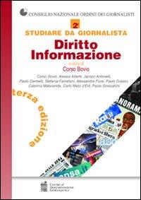 Studiare da giornalista. Diritto informazione. Vol. 2