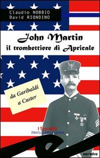 John Martin. Il trombettiere di Apricale