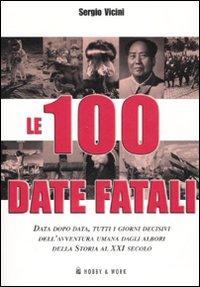 Le cento date fatali