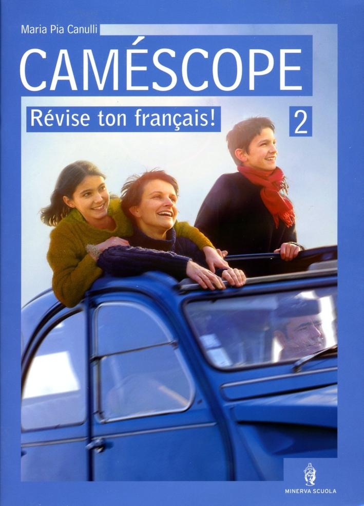 Caméscope. Con CD Audio. Per la Scuola media. Vol. 2