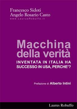 Macchina della verità inventata in Italia ha successo in USA. Perché?