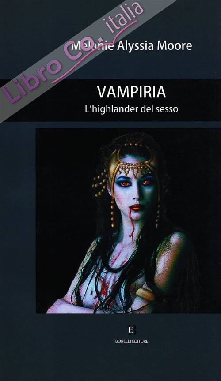 Vampiria. L'higlander del sesso