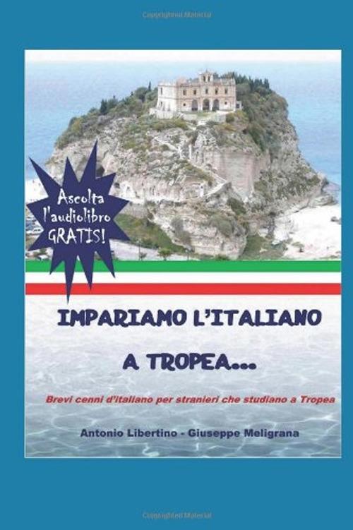 Impariamo l'italiano a Tropea. Brevi cenni d'italiano per stranieri che studiano a Tropea