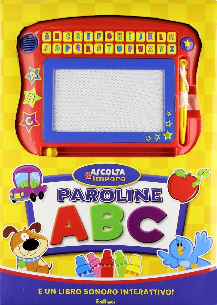 Paroline ABC. Libro sonoro. Ediz. illustrata. Con gadget