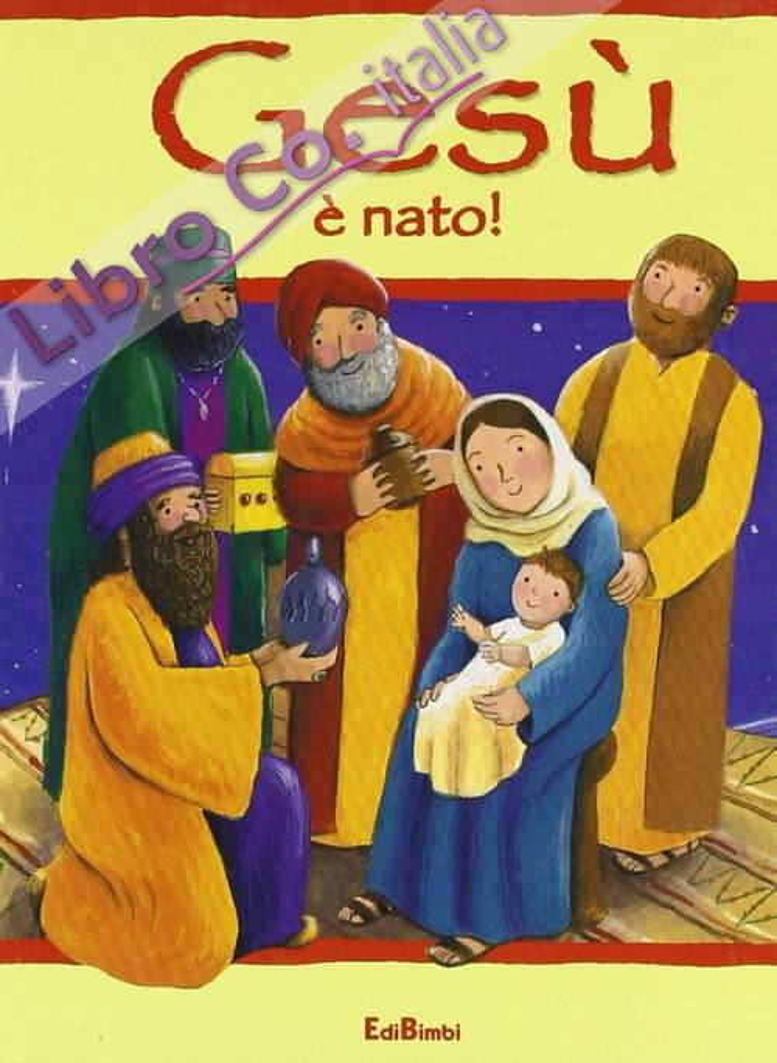 Gesù è nato! Ediz. illustrata