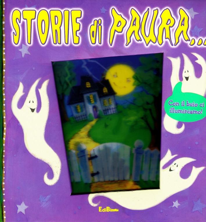 Storie di paura.... Ediz. illustrata