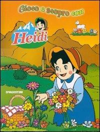 Gioco e scopro con Heidi.